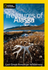 Treasures of Alaska: Last Great American Wilderness Cover Image