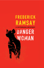 Danger Woman (Botswana #3) Cover Image