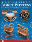 Collapsible Basket Patterns: Over 100 Designs for the Bandsaw or Scrollsaw Cover Image