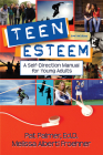 Teen Esteem: A Self-Direction Manual for Young Adults Cover Image