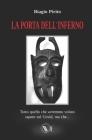La porta dell'Inferno: Tutto ciò che avremmo voluto sapere sul covid, ma che... Cover Image