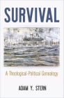 Survival: A Theological-Political Genealogy (Intellectual History of the Modern Age) Cover Image