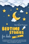 Bedtime Stories for Kids Vol.1 an Amazing Collection of Over 50 Short Meditation Stories to Reduce Anxiety, Learn Mindfulness, Increase Relaxation, an Cover Image