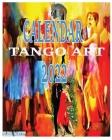 Tango Calendar 2022: Tango Art Cover Image