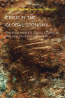 Crisis in the Global Economy: Financial Markets, Social Struggles, and New Political Scenarios (Semiotext(e) / Active Agents) Cover Image