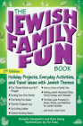 The Jewish Family Fun Book (2nd Edition): Holiday Projects, Everyday Activities, and Travel Ideas with Jewish Themes Cover Image