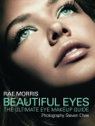 Beautiful Eyes: The Ultimate Eye Makeup Guide Cover Image
