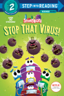 Stop That Virus! (StoryBots) (Step into Reading) Cover Image