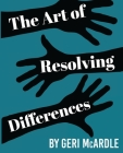 The Art of Resolving Differences Cover Image
