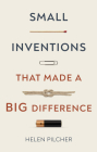 Small Inventions That Made a Big Difference Cover Image