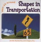 Shapes in Transportation (Math All Around #2) Cover Image