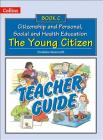 Teacher Guide C: The Young Citizen (Collins Citizenship and PSHE) Cover Image