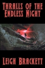 Thralls of the Endless Night Cover Image