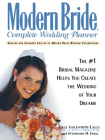 Modern Bride Complete Wedding Planner: The #1 Bridal Magazine Helps You Create the Wedding of Your Dreams Cover Image