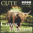 Highland Cows CUTE: 2021 Wall & Office Calendar, 12 Month Calendar Cover Image