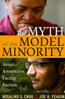 Myth of the Model Minority: Asian Americans Facing Racism, Second Edition Cover Image