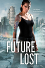 Future Lost (Future Shock #3) Cover Image
