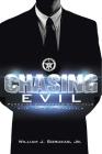 Chasing Evil: Pursuing Dangerous Criminals with the U.S. Marshals Cover Image
