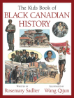 The Kids Book of Black Canadian History Cover Image
