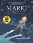 Mario y el agujero en el cielo / Mario and the Hole in the Sky: Cómo un químico salvó nuestro planeta Cover Image
