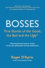 Bosses: True Stories of the Good, the Bad and the Ugly Cover Image