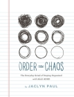 Order from Chaos: The Everyday Grind of Staying Organized with Adult ADHD Cover Image