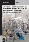 Biopharmaceutical Manufacturing Cover Image
