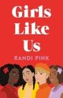 Girls Like Us Cover Image