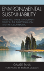 Environmental Sustainability: Water and Waste Management Policy in the European Union and the Czech Republic Cover Image