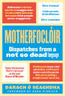 Motherfoclóir: Dispatches from a Not So Dead Language Cover Image