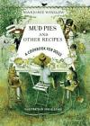 Mud Pies and Other Recipes: A Cookbook for Dolls Cover Image