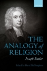 Joseph Butler: The Analogy of Religion Cover Image
