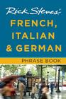 Rick Steves' French, Italian and German Phrase Book Cover Image