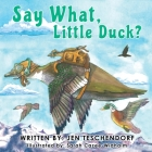 Say What, Little Duck? Cover Image