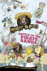 Battle of the Pirate Bands: A 4D Book (Nearly Fearless Monkey Pirates) Cover Image