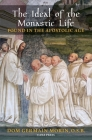 The Ideal of the Monastic Life Found in the Apostolic Age Cover Image