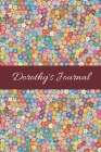 Dorothy: Cute Personalized Name Journal for Women & Girls - Blank Lined Gift Notebook/Diary for School, Work or Home Cover Image