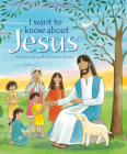 I Want to Know About Jesus Cover Image