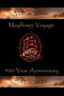 Mayflower Voyage 400 Year Anniversary 1620 - 2020: William White Cover Image