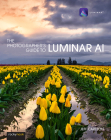 The Photographer's Guide to Luminar AI Cover Image