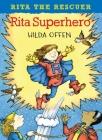 Rita Superhero (Rita the Rescuer) Cover Image