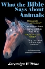 What the Bible Says About Animals Cover Image