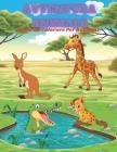 AVVENTURA ANIMALE - Libro Da Colorare Per Bambini: Animali Marini, Animali Della Fattoria, Animali Della Giungla, Animali Dei Boschi E Animali del Cir Cover Image