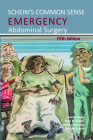 Schein's Common Sense Emergency Abdominal Surgery Cover Image