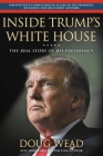 Inside Trump's White House: The Real Story of His Presidency Cover Image