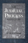 The Judicial Process: An Introductory Analysis of the Courts of the United States, England, and France Cover Image