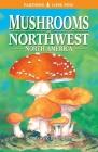 Mushrooms of Northwest North America Cover Image