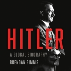 Hitler: A Global Biography Cover Image