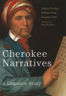 Cherokee Narratives: A Linguistic Study Cover Image