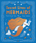 The Secret Lives of Mermaids (The Secret Lives Series) Cover Image